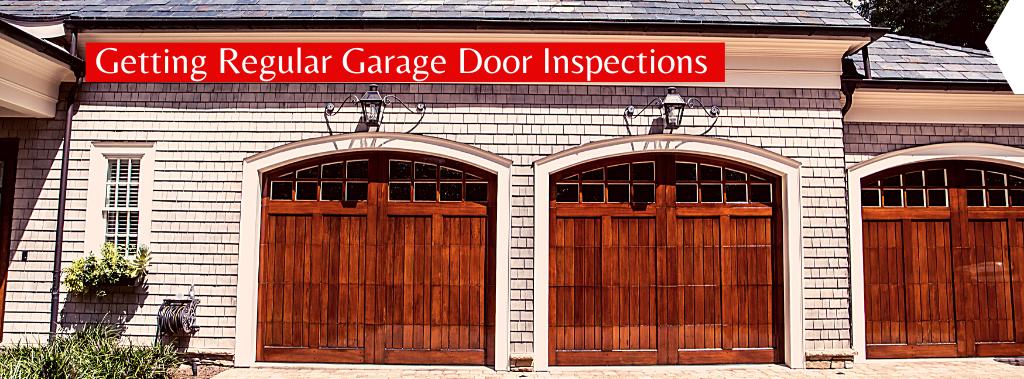 Getting regular garage door inspections