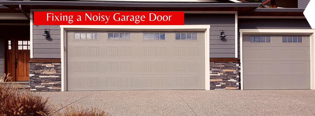 Fixing a noisy garage door